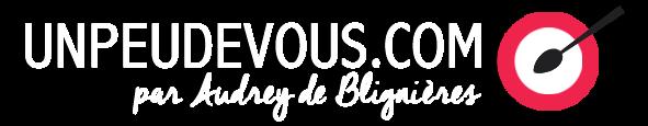 Logo Accueil UNPEUDEVOUS par Audrey de Blignieres